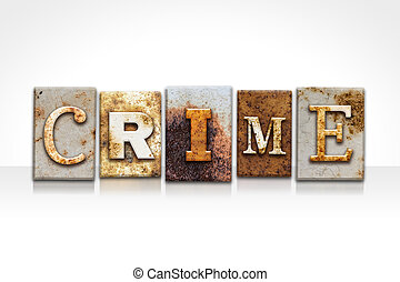 Crime Letterpress Concept Isolated on White - The word CRIME...