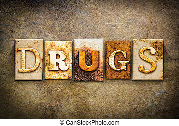 Drugs Concept Letterpress Leather Theme - The word DRUGS...