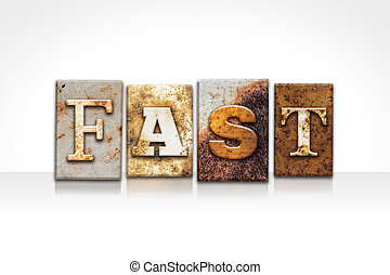 Fast Letterpress Concept Isolated on White - The word FAST...