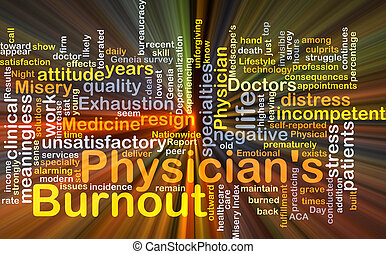 Physician's burnout background concept glowing - Background...