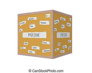 Pay Day 3D Corkboard Word Concept with great terms such as...