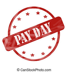 Red Weathered Pay Day Stamp Circle and Stars - A red ink...