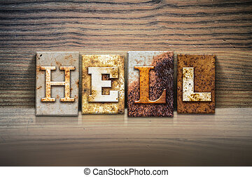 "Hell Concept Letterpress Theme - The word ""HELL"" written in..."