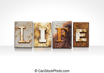 """Life Letterpress Concept Isolated on White - The word """"LIFE""""..."""