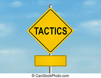 Tactics. Road sign on the sky background. Raster...