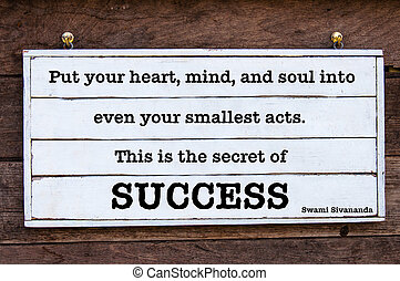 Inspirational message - The Secret Of Success, quote by...