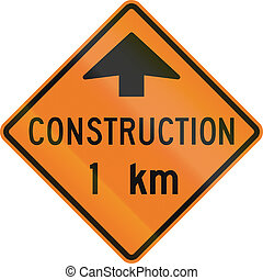 Construction 1 Km in Canada - Roadworks sign in Canada -...