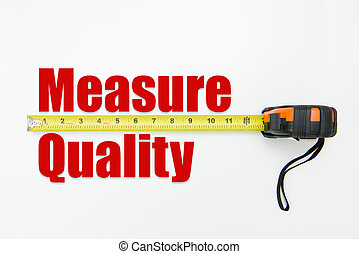 Quality measurement concept