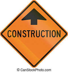 Construction Site Ahead in Canada - Canadian warning sign -...
