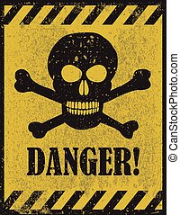 Skull danger sign - Danger sign with skull symbol Deadly...