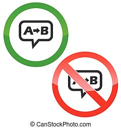 A B message permission signs - Allowed, forbidden signs with...