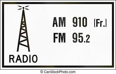 Radio Station In Canada - Guide road sign in Ontario, Canada...
