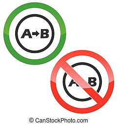 A to B permission signs - Allowed and forbidden signs with...