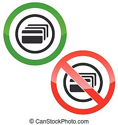 Credit card permission signs - Allowed and forbidden signs...