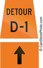 Detour D-1Straight Ahead in Canada - Canadian temporary road...