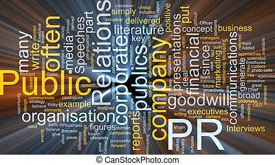 Public relations glowing - Word cloud concept illustration...