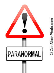 Paranormal concept. - Illustration depicting a sign with a...