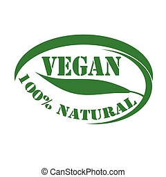 Vegan - Green stamp with text Vegan-100 Natural,vector...