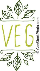 Veg product label on white background. - Hand-sketched...