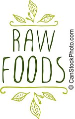 Raw foods - product label on white background. -...