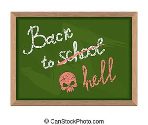 Back to school (crossed out in hell