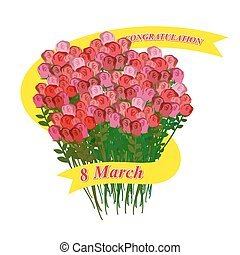 8 March. Big bouquet of roses. Holiday Ribbon. Vector illustration for holiday international womens day