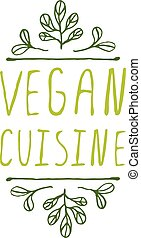 Vegan Cuisine - product label on white background. -...