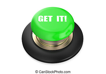 押し, ボタン, 緑, それ, 得なさい