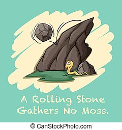 Rolling stone gathers no moss illustration