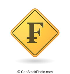 Awareness sign with a swiss franc sign - Illustration of an...
