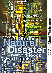 Natural disaster background concept glowing - Background...