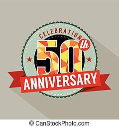 50 Years Anniversary Celebration. - 50 Years Anniversary...