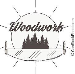 Woodwork Industry Vector Badge - Vector retro Badge for...