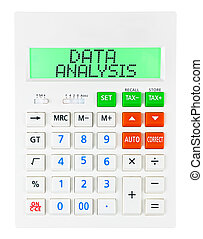 Calculator with DATA ANALYSIS on display isolated on white...