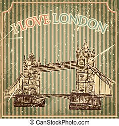 Vintage poster with Tower Bridge on the grunge background....