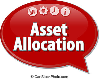 Asset Allocation Business term speech bubble illustration -...
