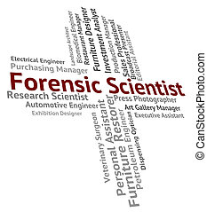 Forensic Scientist Means Research Occupation And Researcher...