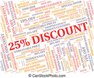 Twenty Five Percent Indicates Offers Closeout And Promo -...