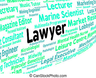 Lawyer Job Represents Legal Practitioner And Advocate -...