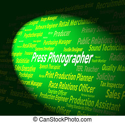 Press Photographer Indicates Investigative Journalist And...