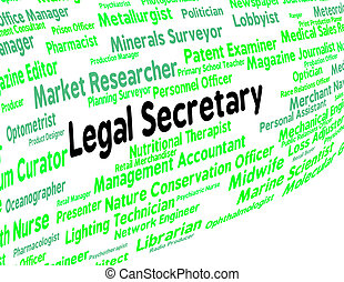 Legal Secretary Represents Clerical Assistant And Pa - Legal...