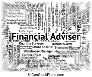 Financial Adviser Shows Position Advisors And Advice -...