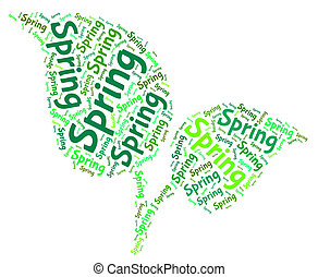 Spring Word Indicates Warmth Words And Text - Spring Word...
