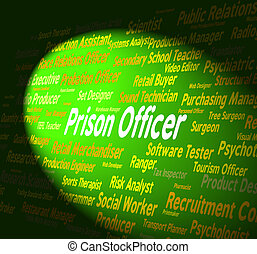 Prison Officer Represents Penal Institute And Career -...