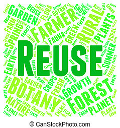 Reuse Word Represents Go Green And Recyclable - Reuse Word...