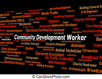 Community Development Worker Shows White Collar And Advance...