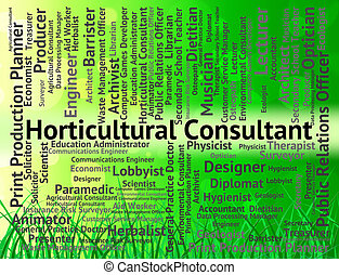 Horticultural Consultant Represents Career Hire And...