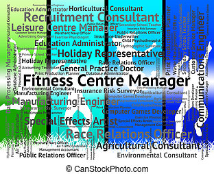 Fitness Centre Manager Means Jobs Position And Hiring -...
