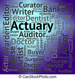 Actuary Job Indicates Risk Management And Cpa - Actuary Job...