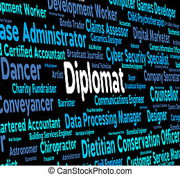 Diplomat Words Indicates Consul Jobs And Occupations -...
